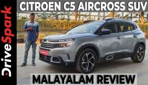 Citroen C5 Aircross Malayalam Review | First Drive | DriveSpark